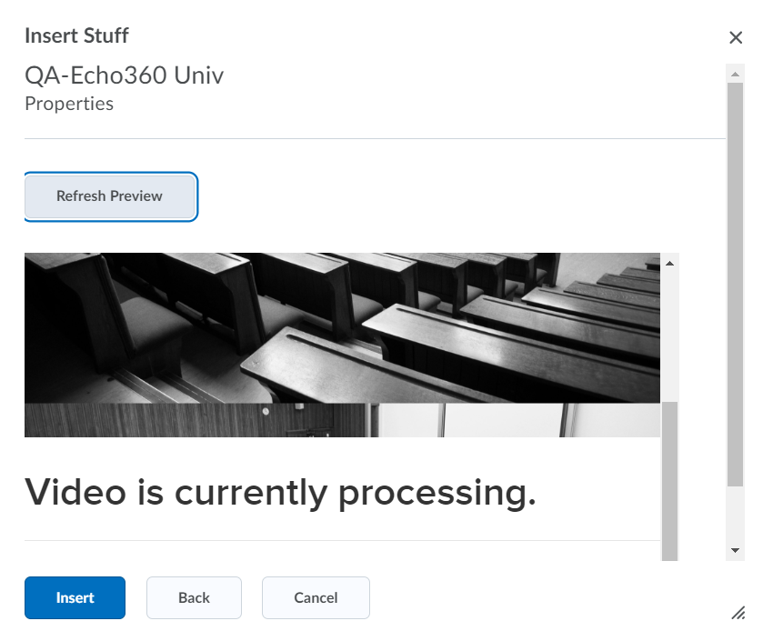 Insert Stuff preview window with uploaded Echo360 video showing as processing as described