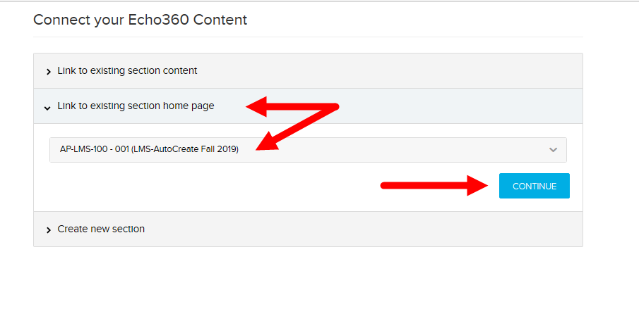 Echo360 link through to existing section home page shown and continue button identified for steps as described