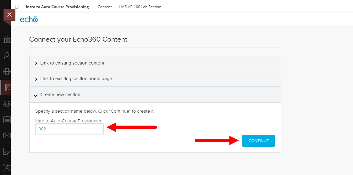 Echo360 link through to create a new section with new section number shown and continue button identified for steps as described