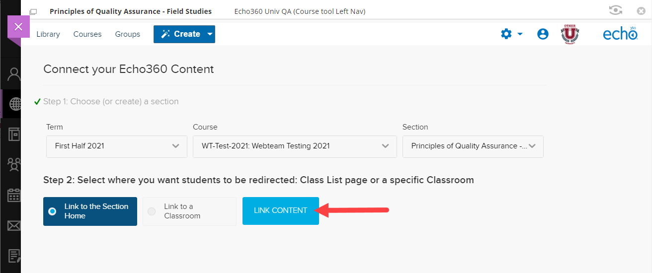 Link to echo360 section page with term and course and section selected with Link to content button identified for steps as described